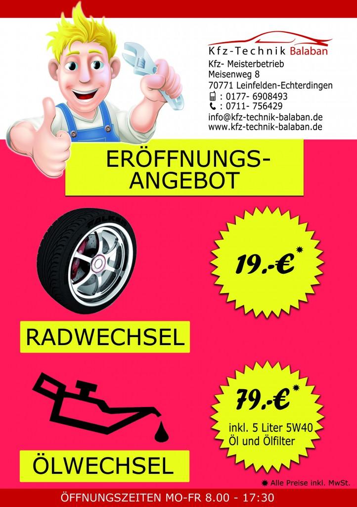 Kfz-Technik Balaban Eröffnungsangebot: Radwechsel 19 Eur, Ölwechsel 79 Eur